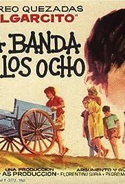 La banda de los ocho(1962) Poster - Movie Forum, Cast, Reviews