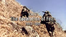The Escalation of Fear (1947-1949)