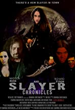 The Slayer Chronicles - Volume 1