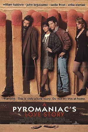 Where to stream A Pyromaniac's Love Story