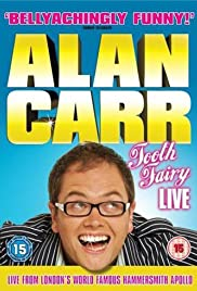 Alan Carr: Tooth Fairy - Live Poster
