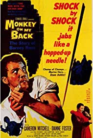 Dianne Foster and Cameron Mitchell in Monkey on My Back (1957)