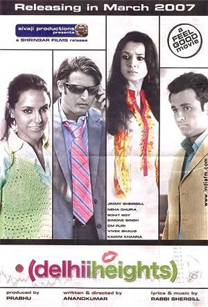 Delhii Heights movie, song and  lyrics