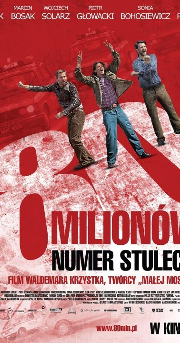 80 Milijonų / 80 Milionów (2011) Online