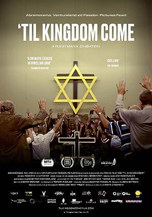 Where to stream 'Til Kingdom Come