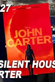 Silent House and John Carter Poster
