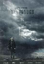 Nonton Film The Trough (Di ya cao)(2018)