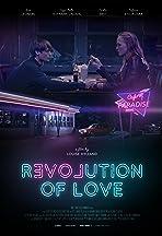 R[evol]ution of Love