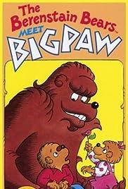 The Berenstain Bears Meet Bigpaw Poster