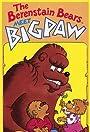 The Berenstain Bears Meet Bigpaw