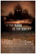 In the Dark of the Valley