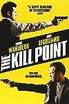 The Kill Point (2007)