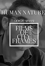 Human Nature: Giorgio Armani - Films of City Frames