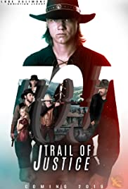 Trail of Justice Poster