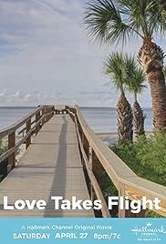 Watch Love Takes Flight (2019) Online Full Movie Free