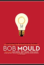 See a Little Light: A Celebration of the Music and Legacy of Bob Mould Poster