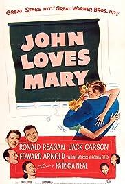 John Loves Mary(1949) Poster - Movie Forum, Cast, Reviews