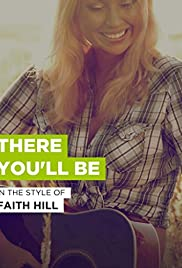 Faith Hill: There You'll Be(2001) Poster - Movie Forum, Cast, Reviews