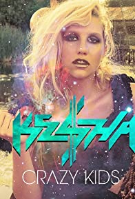 Primary photo for Ke$ah Feat. Will.i.am: Crazy Kids
