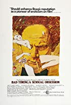 Bad Timing/A Sensual Obsession