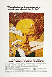 Bad Timing (1980) Poster - Movie Forum, Cast, Reviews
