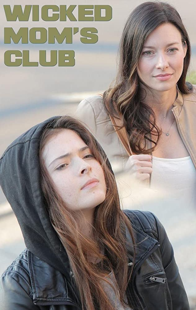 Wicked Mom's Club Movie Poster