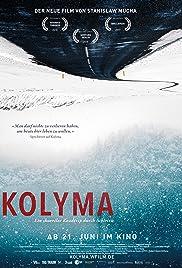 Kolyma: Road of Bones (2017 Poster
