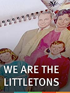 Watch free hot movies We Are the Littletons: A True Story by none [BluRay]