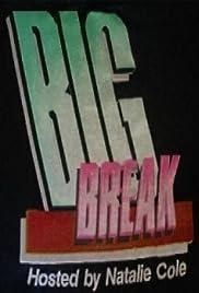Big Break Poster