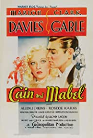 Clark Gable and Marion Davies in Cain and Mabel (1936)