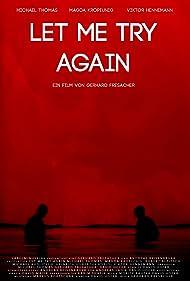 Let Me Try Again (2012)