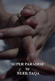 Super Paradise Poster