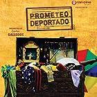 Prometeo Deportado (2011)
