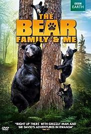 The Bear Family & Me Poster