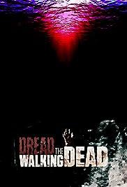 Dread the Walking Dead Poster