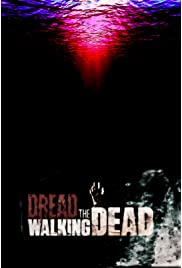 Dread the Walking Dead