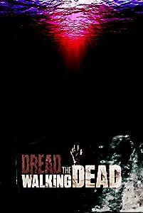 Top 10 download sites movies Dread the Walking Dead by Josh Usheroff [480x640]