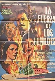 Roberto Cañedo, Joaquín Cordero, Columba Domínguez, and Yolanda Varela in Fuerza de los humildes (1955)
