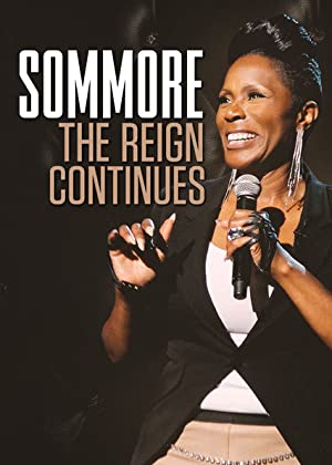 Where to stream Sommore: The Reign Continues