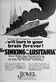 The Sinking of the 'Lusitania'(1918) Poster - Movie Forum, Cast, Reviews