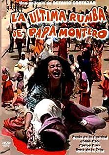 La ultima rumba de papa Montero (1992)