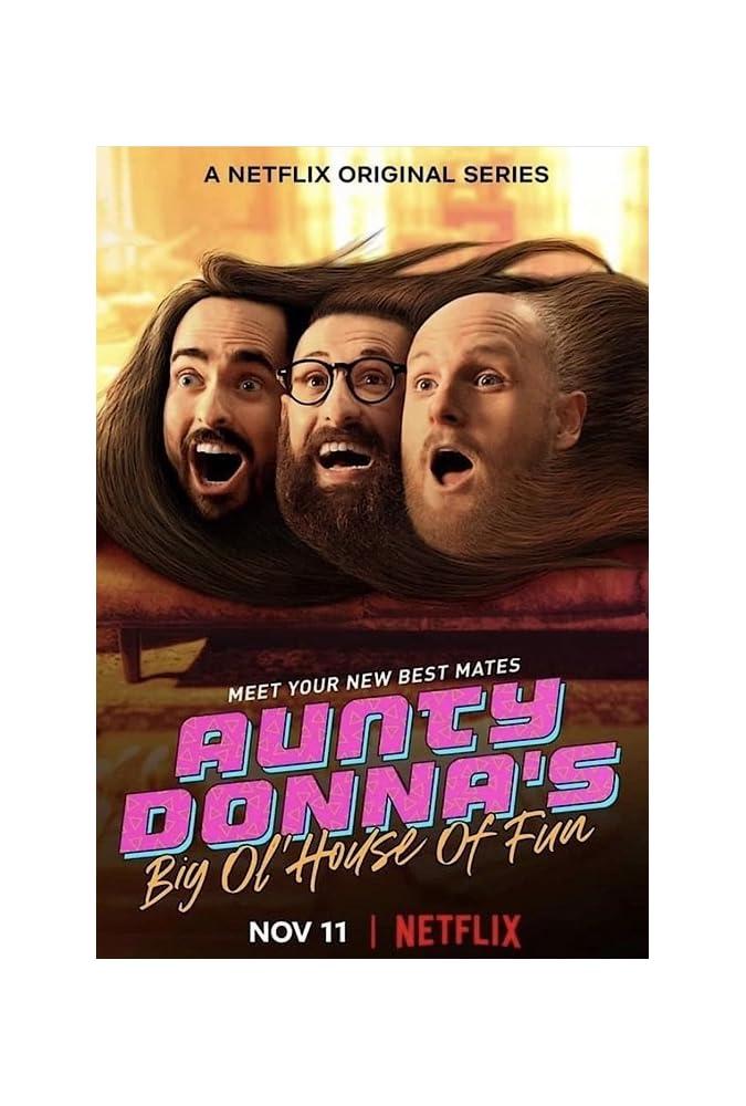 Aunty Donna's Big Ol' House of Fun (2020– )