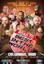 Ring of Honor: Road to Best in the World - Columbus