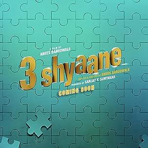 3 Shyaane song lyrics