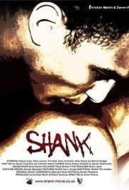 Shank(2009) Poster - Movie Forum, Cast, Reviews