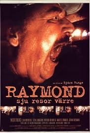 Raymond - sju resor värre Poster