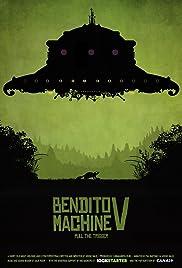 Bendito Machine V: Pull the Trigger Poster