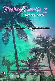 Stealing Sunrise 2: Malibu Trail