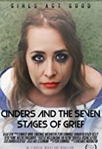 Cinders and the Seven Stages of Grief