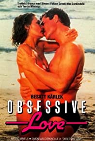 Primary photo for Obsessive Love